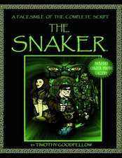 The Snaker