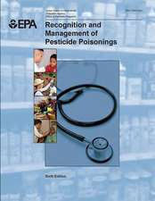 Recognition and Management of Pesticide Poisonings