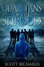 Guardians of the Shroud