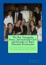 The Roy Yamaguchi Story