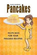 Blank Cookbook Pancakes