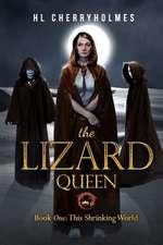 The Lizard Queen Book One