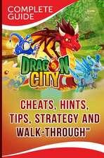 Dragon City Complete Guide
