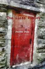 The Glass Violet