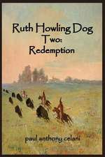 Ruth Howling Dog Two