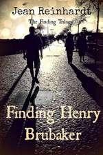 Finding Henry Brubaker