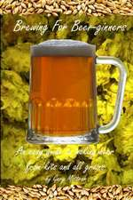 Brewing for Beer-Ginners