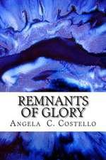 Remnants of Glory