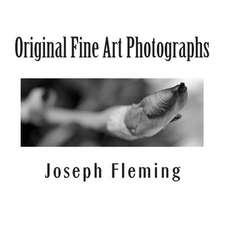 Original Fine Art Photographs