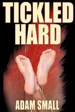 Tickled Hard