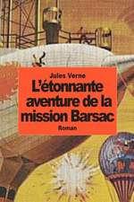 L'Etonnante Aventure de La Mission Barsac