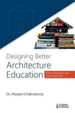 Designing Better Architecture Education