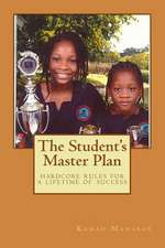 The Student's Master Plan
