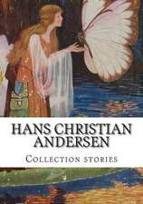 Hans Christian Andersen, Collection Stories