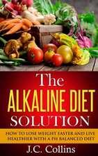 The Alkaline Diet Solution
