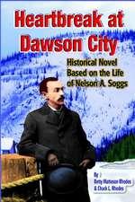 Heartbreak at Dawson City