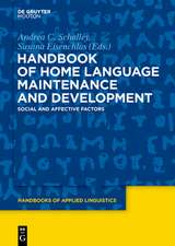 Handbook of Home Language Maintenance and Development: Social and Affective Factors