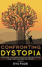 Confronting Dystopia