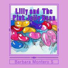 Lilly and the Pink Jelly Bean