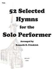 52 Selected Hymns for the Solo Performer-Viola Version