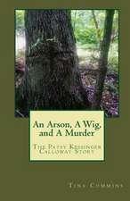 An Arson, a Wig, and a Murder