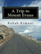 A Trip to Mount Evans