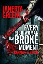Every Rich Woman Has a Broke Moment