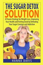 The Sugar Detox Solution