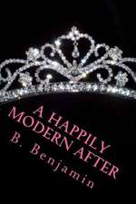 A Happily Modern After