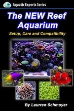The New Reef Aquarium