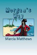 Morgan's Way