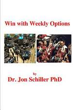 Win with Weekly Options