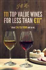 111 Top Quality Wines for Less Than 11 Euros