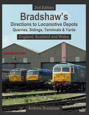 Bradshaw's Directions to Locomotive Depots, Quarries, Sidings, Terminals & Yards