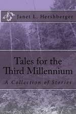 Tales for the Third Millennium