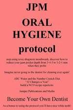 Jpm Oral Hygiene Protocol