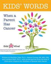 Kids' Words When a Parent Has Cancer