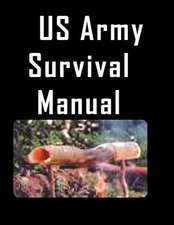 The US Army Survival Manual