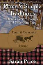Plain & Simple Traditions