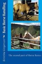 Basic Horse Handling