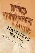 Haunting Water
