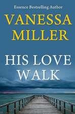 His Love Walk