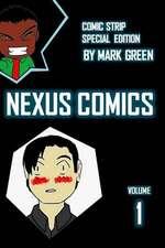 Nexus Comic - Volume 1