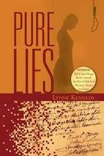 Pure Lies