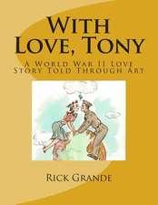 With Love, Tony