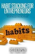 Habit Stacking for Entrepreneurs