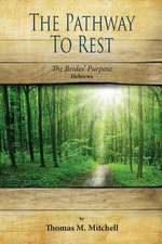 The Pathway to Rest