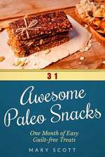31 Awesome Paleo Snacks