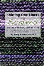 Knitting One Liners for Scarves