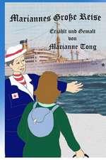 Mariannes Grosse Reise